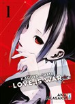 Kaguya-sama. Love is war. Vol. 1