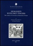 Humanists with Inky Fingers. The Culture of Correction in Renaissance Europe