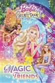 Barbie and the Secret Door: Magic Friends (Barbie)