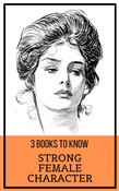 3 books to know: Strong Female Character