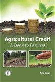 Agricultural Credit (A Boon To The Farmers)