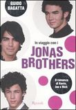 In viaggio con i Jonas Brother
