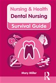 Nursing & Health Survival Guide: Dental Nursing