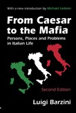 From Caesar to the Mafia