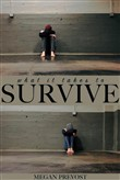 what it takes to survive