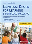 UDL Universal design for learning. Verso il curricolo per l'inclusione