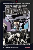 Il confine superato. The walking dead Vol. 13