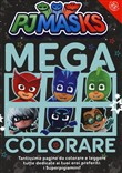 Superpigiamini. Mega colorare! Pj Masks