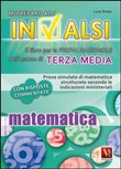 Mi preparo all'INVALSI. Matematica per la terza media