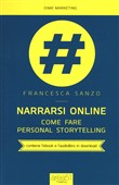 Narrarsi online. Come fare personal storytelling. Con ebook