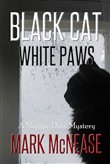 Black Cat White Paws: A Maggie Dahl Mystery