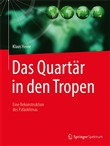 Das Quartär in den Tropen