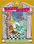 Greco disco. The art & design of Luke Edward Hall. Ediz. illustrata