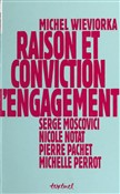 Raison et Conviction : L'Engagement