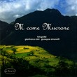 M Come Mucrone. Ediz. illustrata