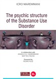 The psychic structure of the substance use disorder