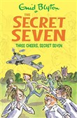 Three Cheers, Secret Seven