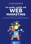 Nuda verità sul web marketing