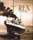 Il transatlantico Rex. «Ship of Ships»