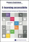E-learning accessibile. Progettare percorsi inclusivi con l'Universal Design