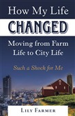 How My Life Changed Moving from Farm Life to City Life