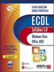 ECDL. Syllabus 5.0. Windows Vista, Office 2007