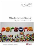 Welcomebank. Migranti e marketing bancario