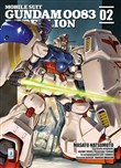 Rebellion. Mobile suit gundam 0083 Vol. 2