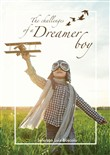 The Challenges of a Dreamer Boy