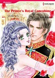 The Prince's Royal Concubine (Harlequin Comics)