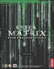 Enter the Matrix Guida Strategica Ufficiale