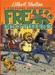 Urban paradise. Freak brothers. Vol. 3