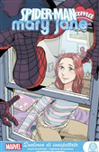 Qualcosa di inaspettato. Spider-man ama Mary Jane. Marvel young adult. Vol. 2