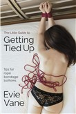 The Little Guide to Getting Tied Up