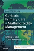 Case Studies in Geriatric Primary Care & Multimorbidity Management - E-Book
