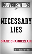 Necessary Lies: A Novel by Diane Chamberlain  | Conversation Starters