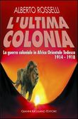 l'ultima colonia. la guer...