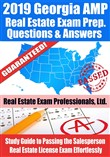 2019 Georgia AMP Real Estate Exam Prep Questions, Answers & Explanations: Study Guide to Passing the Salesperson Real Estate License Exam Effortlessly