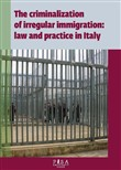 The criminalization of irregular immigration: law and practice in Italy