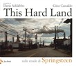 This hard land. Sulle strade di Springsteen