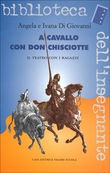 a cavallo con don chiscio...