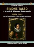 Simone Tasso e le poste di Milano nel Rinascimento-Simon Taxis and the posts of the state of Milan during the Renaissance