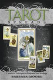 tarot spreads: layouts &a...