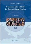 Communication skills for international studies. A textbook. Con DVD