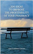 200 Ideas To Improve The Profitability Of Your Pharmacy