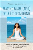 Reading faster (also) with Ho'oponopono
