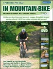 I percorsi più belli di mountain bike 1. Con DVD