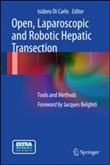 Open, laparoscopic and robotic hepatic transection. Tools and methods