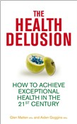 The Health Delusion