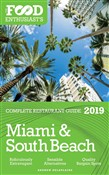 Miami & South Beach: 2019 - The Food Enthusiast's Complete Restaurant Guide